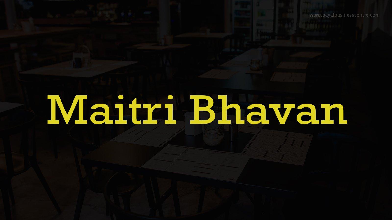 Maitri Bhavan
