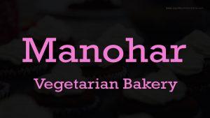 Manohar Vegetarian Bakery - Bakery - 8120 128 St