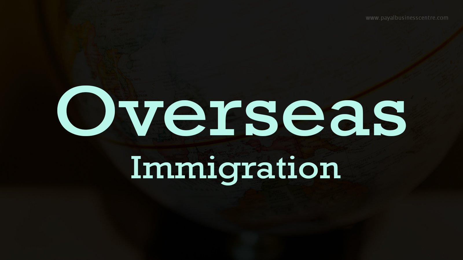 Overseas Immigration