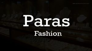 Paras Fashion - 8121 Payal Business Centre - 8128 128 St
