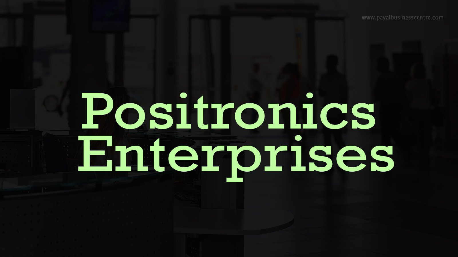 Positronics Enterprises