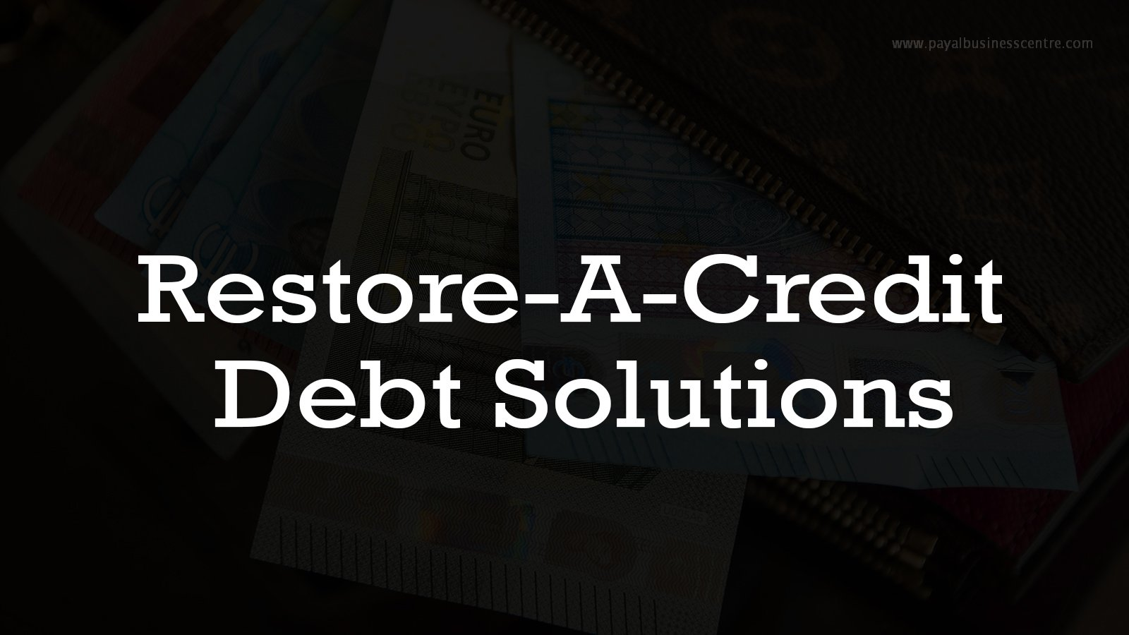 Restore-A-Credit Debt Solutions