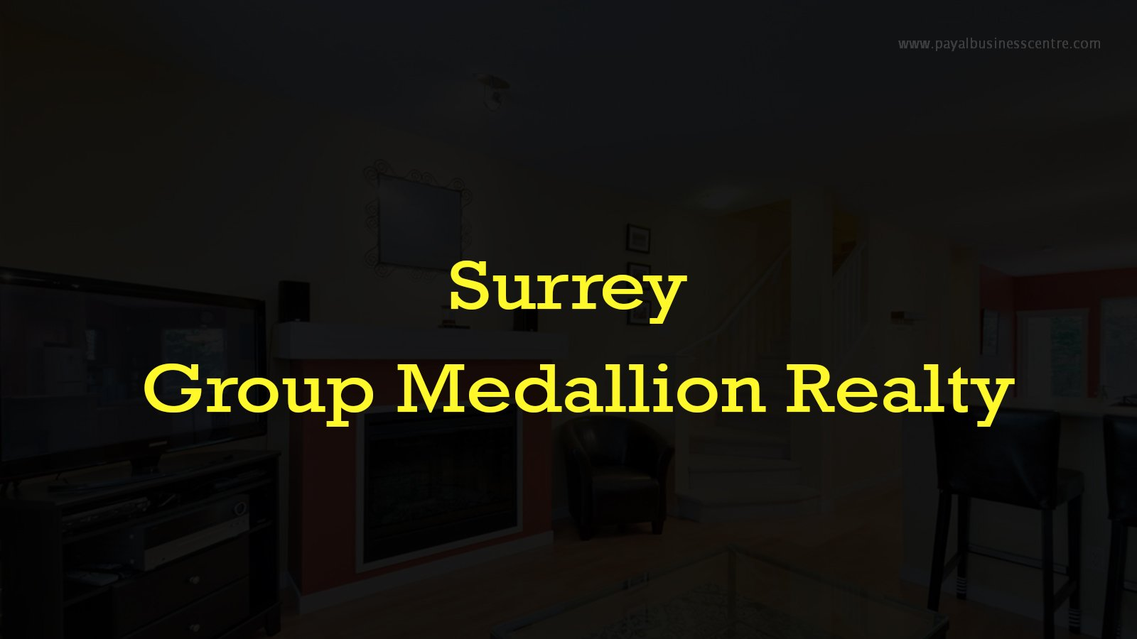 Surrey Group-Medallion Realty