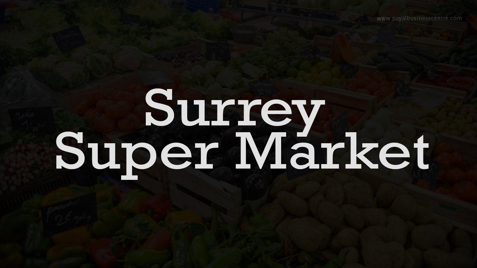 Surrey Super Market