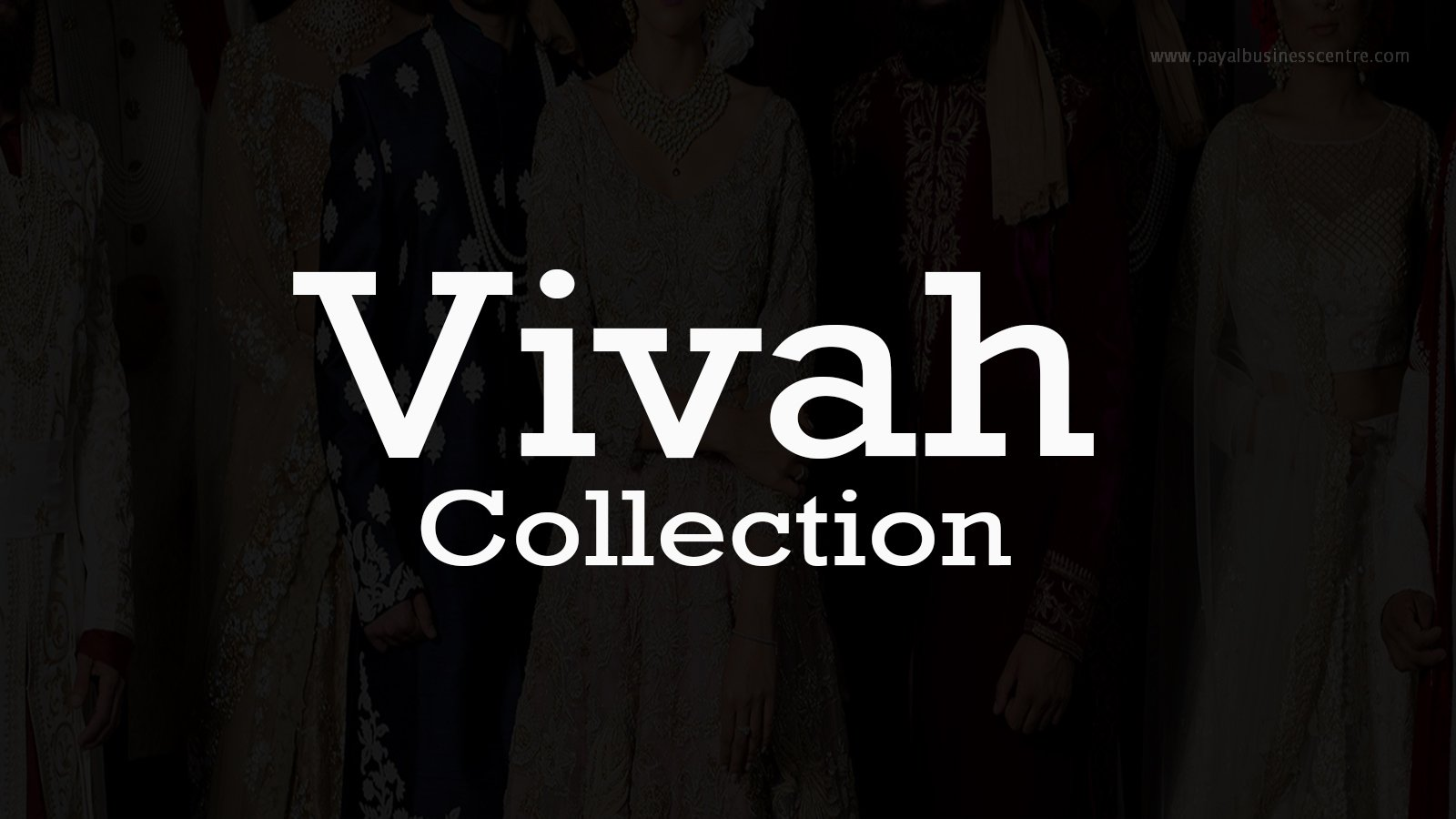 Vivah Collection - Clothing - 12899 80th Ave