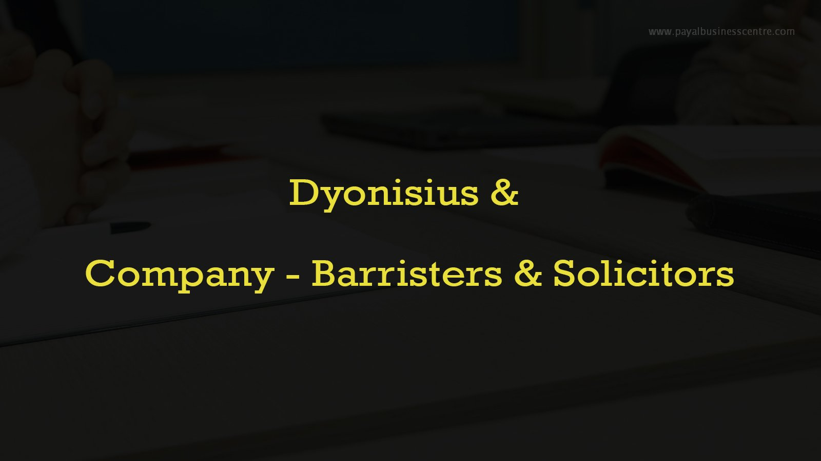 Dyonisius & Company – Barristers & Solicitors