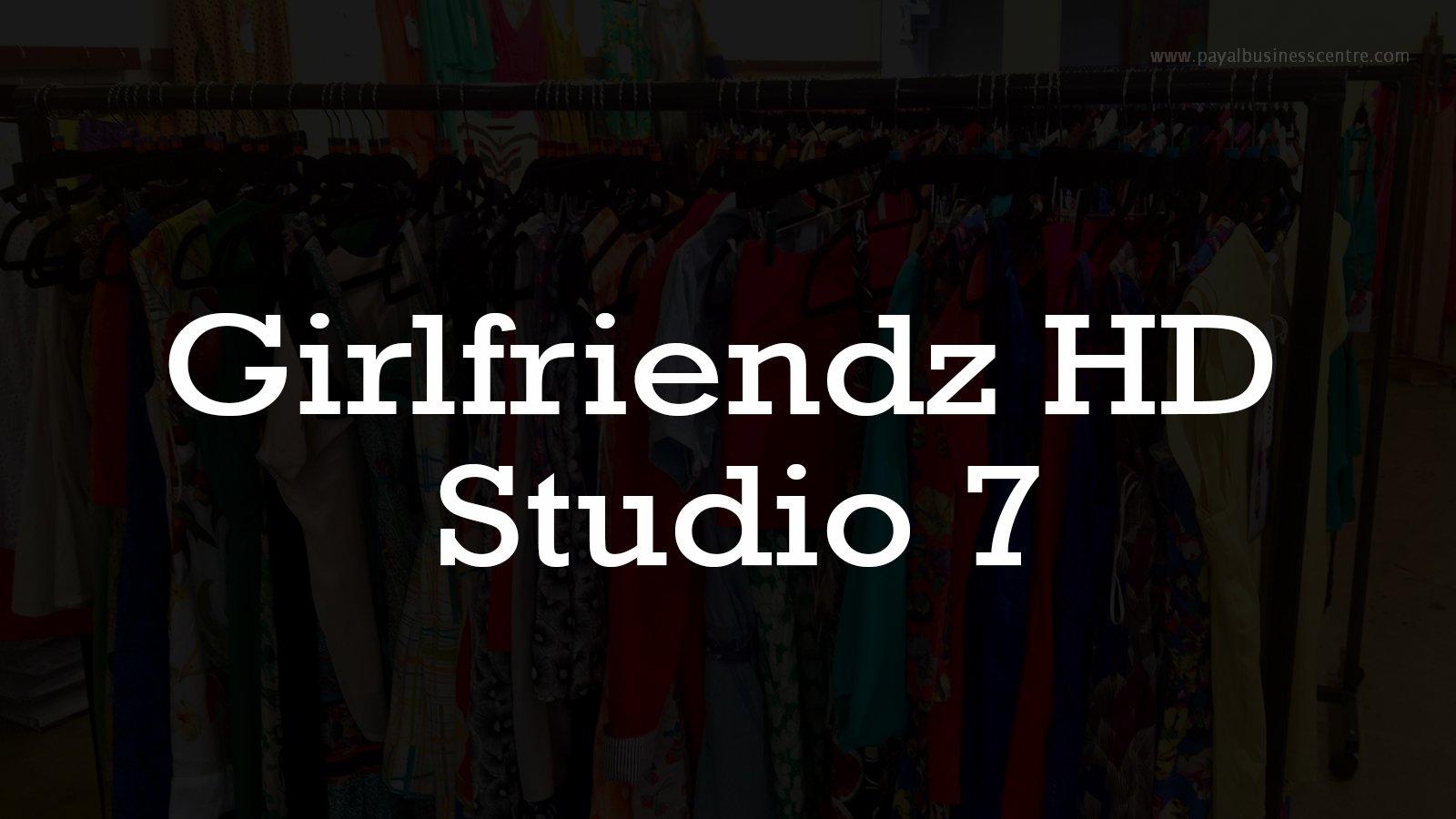 Girlfriendz HD Studio 7