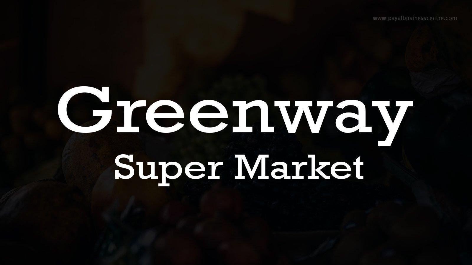 Greenway Super Market